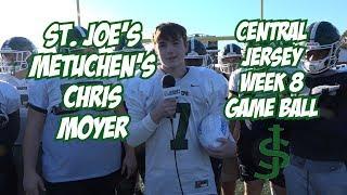 St. Joe's Metuchen's Chris Moyer Wins Central Jersey Week 8 Game Ball!