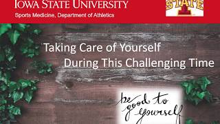 Mental Health During COVID-19 - Take Care of Yourself Cyclones!