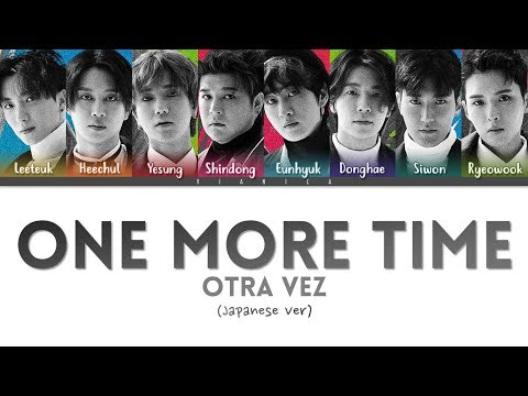 SUPER JUNIOR - 'ONE MORE TIME (Japanese Ver)' Lyrics (Color Coded Kan/Rom/Eng/가사) | By VIANICA