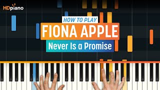 "How To Play ""Never Is a Promise"" by Fiona Apple 