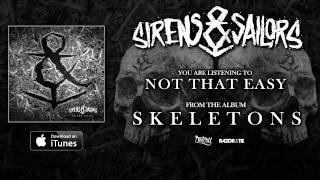 Sirens & Sailors - Not That Easy (Track Video)