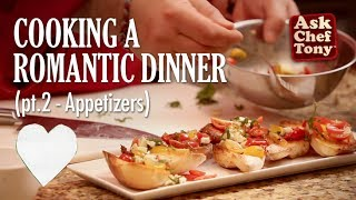 How to Cook a Romantic Dinner for two ( part 2, appetizers ) Bruschetta and Oysters