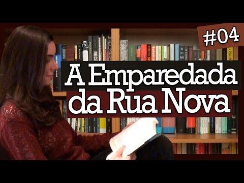 A EMPAREDADA DA RUA NOVA, CARNEIRO VILELA (#4)