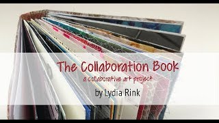The Collaboration Book - A Collaborative Art Project, Book Art, Artists, Feed Your Art Soul