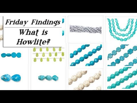 Howlite, The Master of Disguise Gemstone Beads & Jewelry-Friday Findings