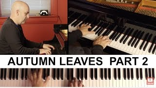 2 Minute Jazz #55: Autumn Leaves - Part 2 (Performance)