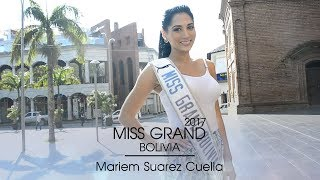 Mariem Suarez Cuellar Miss Grand Bolivia 2017 Introduction Video