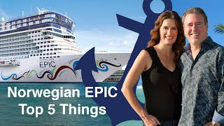 Norwegian Epic - Top 5 Favorite Things