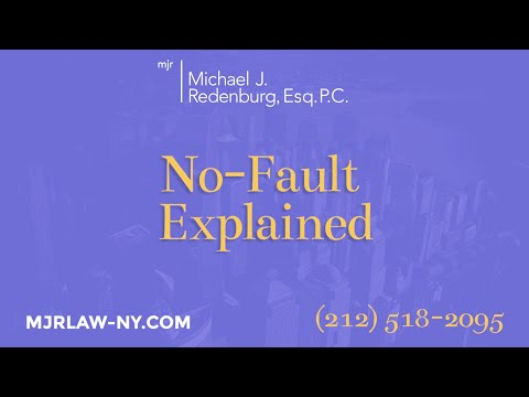 No Fault Insurance: Explained