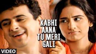 Kabhi Aana Tu Meri Gali Full Video Song Palash Sen Feat