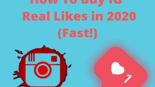 How To Buy IG  Real Likes in 2020 (Fast!)