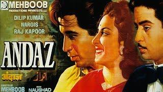 ANDAZ 1949  Full Movie  Dilip Kumar Raj Kapoor Nargis  Classic Hindi Films By MOVIES HERITAGE