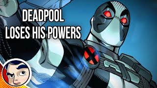 """Deadpool """"Loses His Powers"""" - Complete Story"""