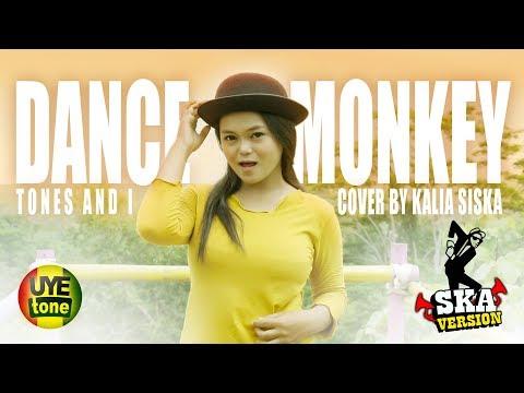 DANCE MONKEY - Tones And I (Reggae SKA) by KALIA SISKA