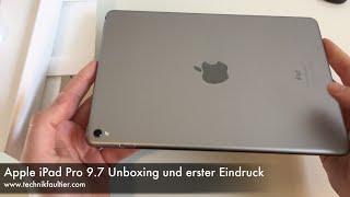Apple iPad Pro 9.7 Unboxing und erster Eindruck