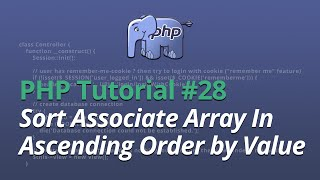 PHP Tutorial - #28 - Sort Associate Array In Ascending Order by Value