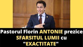 """Pastorul Florin ANTONIE prezice SFARSITUL LUMII cu """"EXACTITATE"""""""