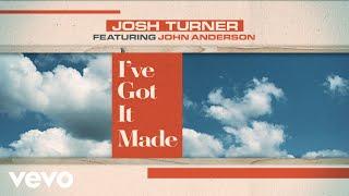 Josh Turner I've Got It Made