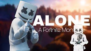 Marshmello's Alone- A Fortnite Montage