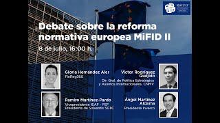Debate sobre la reforma normativa en Europa MiFID II