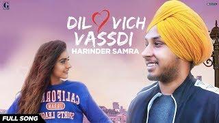 Dil Vich Vassdi : Harinder Samra (Official Video) Latest Punjabi Songs 2019 | GK.Digital | Geet MP3