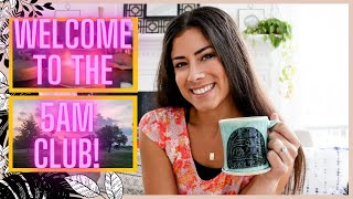 I JOINED THE 5AM CLUB! | My 5am Morning Routine