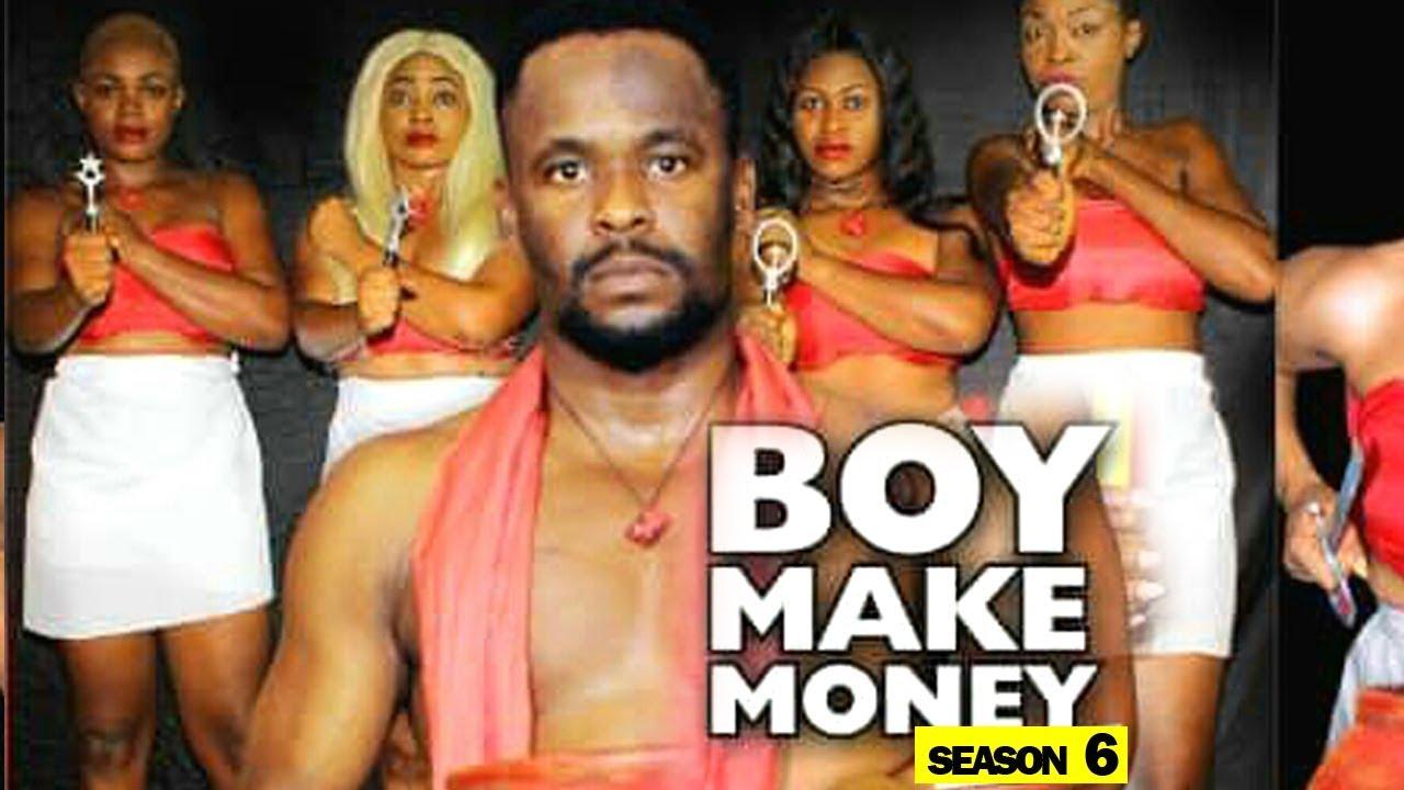 Boy Make Money (2019) Part 6