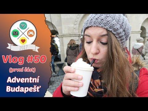 Vlog #50: MAĎARSKO   Adventní Budapešť (1/2)