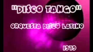 Orquesta Disco Latino - Disco tango 1979 Instrumental