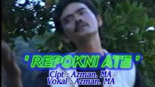 Lagu gayo lama - Azman. Ma - Repokni ate