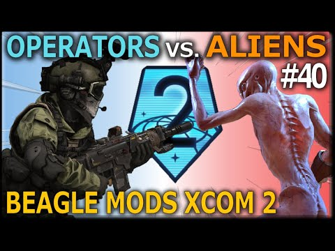 ❰ OPERATORS VS. ALIENS ❱ Mission #40 - Beagle's Modded Legend XCOM 2: War of the Chosen Campaign