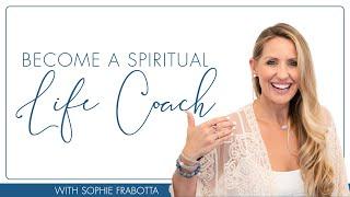Become a Spiritual Life Coach