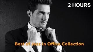 Jazz in Office with Jazz Music in Office: Best of Jazz Office Instrumental