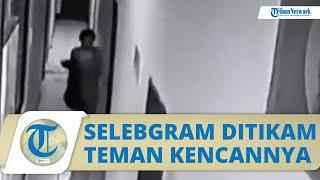 Video Detik-detik Penikaman Selebgram Makassar, Pelaku Ternyata Teman Kencan Korban