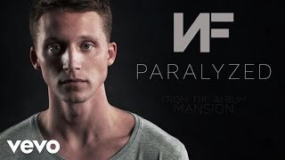 NF   Paralyzed (Audio)