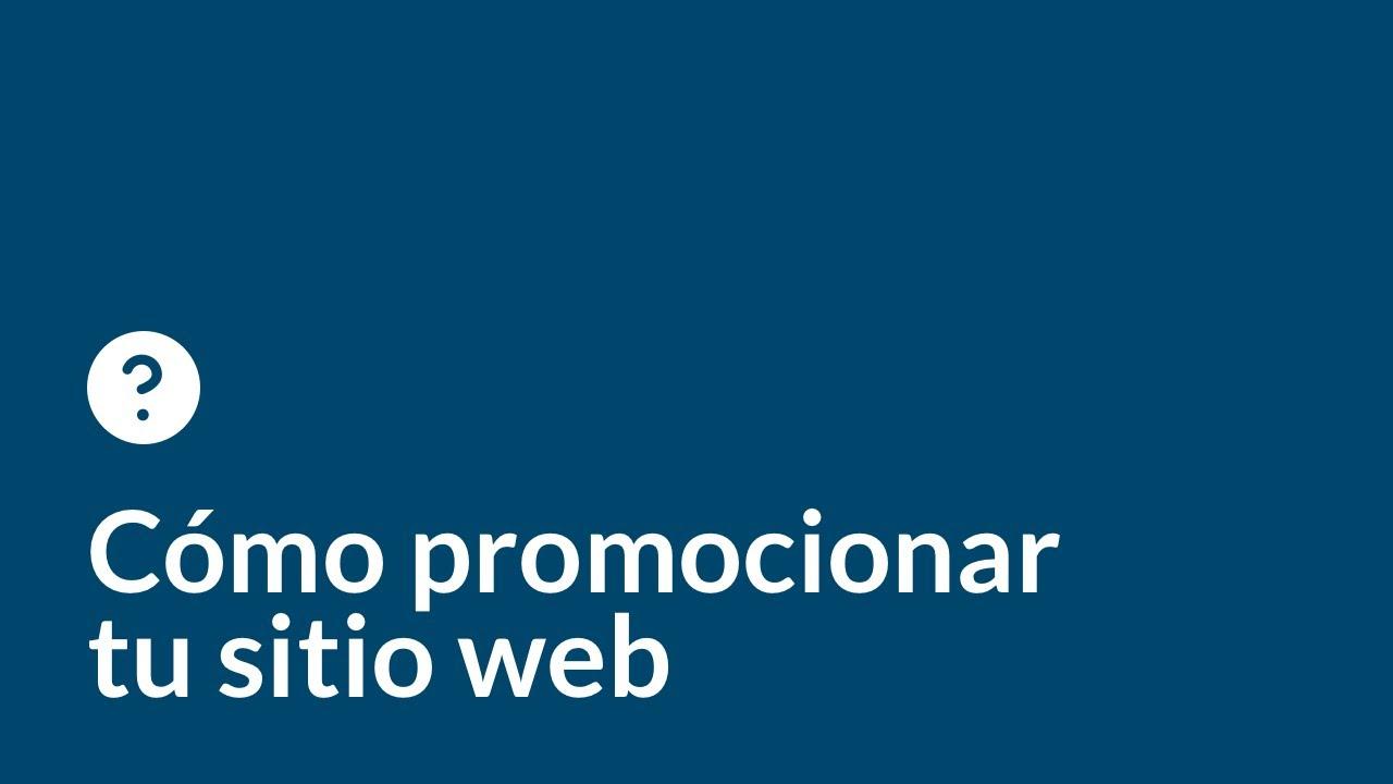 Cómo promocionar tu sitio web