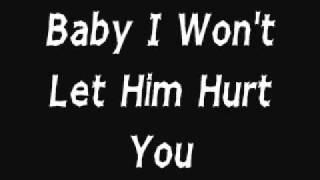 Joe Thomas - I Won't Let Him Hurt You - Lyrics