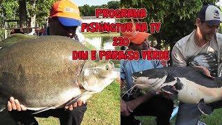 Programa Fishingtur na TV 230 - Dim e Paraíso Verde