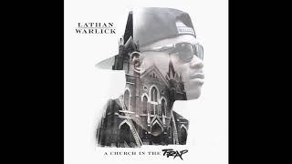 Lathan Warlick - Church In The Trap