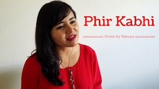 Phir Kabhi - Female Cover Version by Ramya Ramkumar | MS Dhoni | Arijit Singh