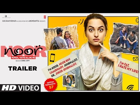 Noor Official Trailer  Sonakshi Sinha , Sunhil Sippy