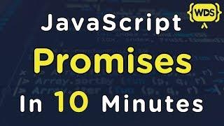 JavaScript Promises In 10 Minutes