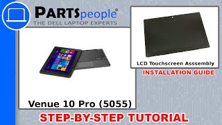 Dell Venue 10 Pro (5055) Touchscreen Asssemby Replacement Video Tutorial