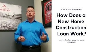 How Does a New Home Construction Loan Work?