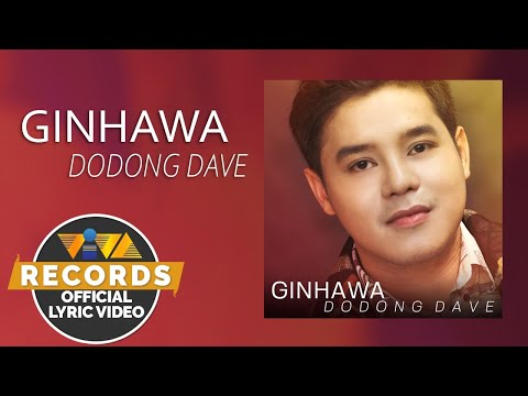 Ginhawa – Dodong Dave (Official Lyric Video)