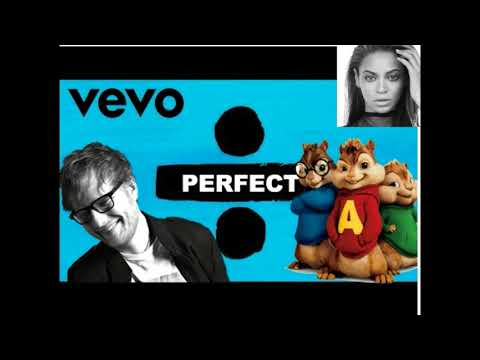 Ed Sheeran   Perfect Duet with Beyoncé  [ Official CHIPMUNKS And CHIPETTES Cover] (видео)