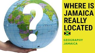 WHERE IS JAMAICA REALLY LOCATED? (Geography Jamaica)