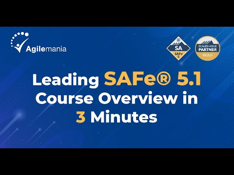 Scaled Agile Framework: Leading SAFe® Agilist 5.1 Certification ...
