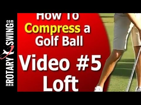 How to Compress a Golf Ball Series – Loft – Video 5 of 7