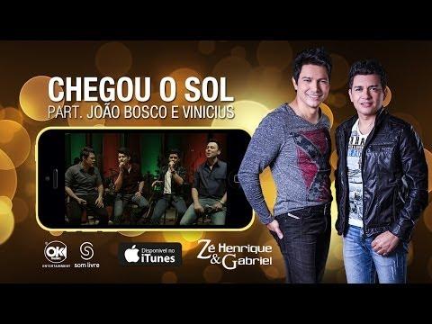 Ouvir Chegou o Sol (Part. João Bosco e Vinicius)